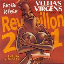 Cd - Velhas Virgens: Reveillon 2001