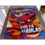 Cartaz Da Hot Wheels Volta As Aulas 2011 Mattel