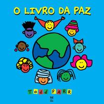 Todd Parr - O Livro Da Paz