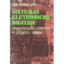 Livro - Sistemas Eletrônicos Digitais - Volumes 1 E 2