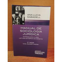 Livro Manual De Sociologia Jurídica Ana Lucia Sabadell