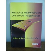 Livro Interações Farmacológicas Com Drogas Psiquiátricas