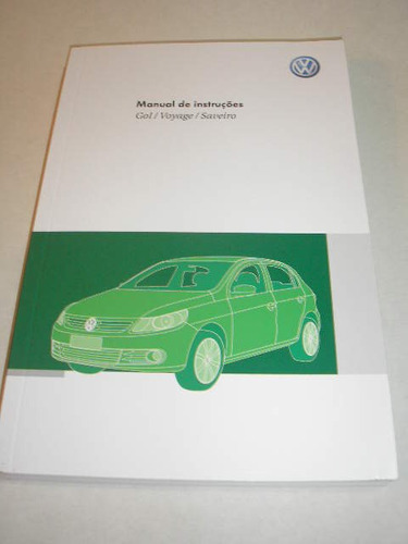 ( L - 260 /04 ) Manual Proprietário Gol Voyage Saveiro 2011
