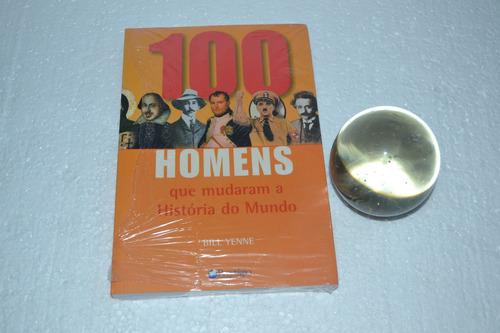 100 Homens Que Mudaram A História Do Mundo