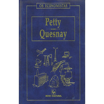 Petty E Quesnay Os Economistas