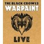 The Black Crowes - Warpaint Live ( Blu-ray ) Lacrado !!