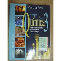 Quimica Martha Reis Volume 3 Meio Ambiente Cidadania