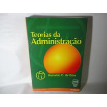 Teorias Da Administração - Reinaldo O.da Silva