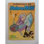 Almanaque Da Madame Min Nºs 1 E 2! Ed Abril! 1988 E 1989!