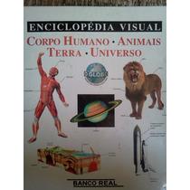 Enciclopedia Visual Corpo Humano Animais Terra Universo