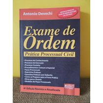 Livro Exame De Ordem Prática Processual Civil Antonio Devech