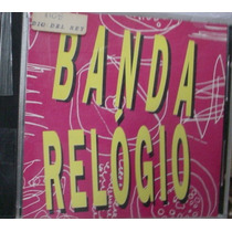 Cd Single Banda Relogio / Frete Gratis