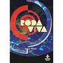 Dvd - Roda Viva: Amyr Klink 2000