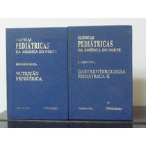 Livro Clínicas Pediátricas América Do Norte E. Lebenthal