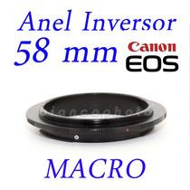 Adaptador Macrofotografia Anel Inversor 58mm Macro Canon Eos