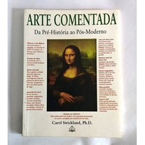 Arte Comentada Da Pré História Ao Pós-moderno, Strickland