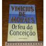 Orfeu Da Conceição - Vinicius De Moraes - Texto Integral