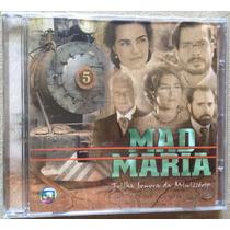 Cd Mad Maria (2005) Minissérie Globo * Lacrado * Raridade