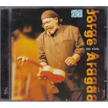 Jorge Aragão - Cd Ao Vivo - 1999 - Seminovo