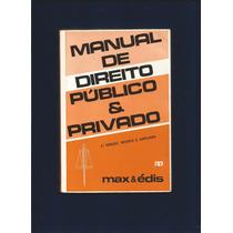 Manual Do Direito Público & Privado - Max & Édis - Fr Grátis