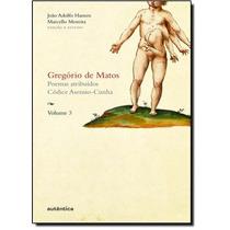 Gregório De Matos: Poemas Atribuídos Códice Asensio-cunh