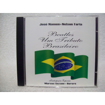 Cd José Namen & Nelson Faria- Beatles Um Tributo Brasileiro