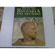 Livro Atlas Da Historia Do Mundo 1995