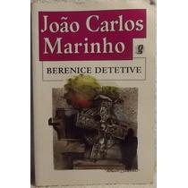 Livro: Marinho, João C. - Berenice Detetive - Frete Grátis