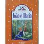 João E Maria, Irmãos Grimm - Coleção Conta Pra Mim