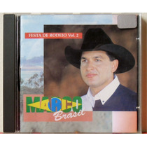 Cd Marco Brasil - Festa De Rodeio Vol 2 - 1998 - Chantecle