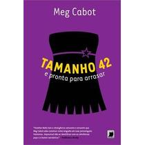 Tamanho 42 E Pronta Para Arrasar Livro Meg Cabot