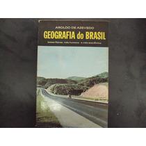 R/m - Livro - Geografia Do Brasil - Aroldo De Azevedo