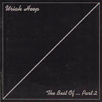 Uriah Heep The Best Of... Part 2 Remaster Com Bônus Importad