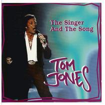 Tom Jones - The Singer And The Song - Lacrado - Importado