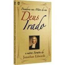 Pecadores Nas Mãos De Um Deus Irado Livro Cpad