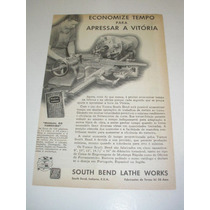 ( L - 290/ P) Propaganda Antiga 2 Guerra Tornos South Bend