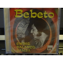 Cd - Bebeto - Swing Balanço E Samba