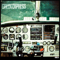 Green Express - Album Gex (2014) -=- Lançamento | Pop / Rock