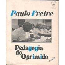 Paulo Freire Pedagogia Do Oprimido Fret Gratis