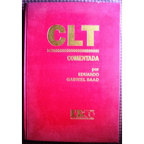 Livro Raro - Clt Comentada - Eduardo Gabriel Saad