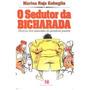 Livro O Sedutor Da Bicharada Marisa Raja Gabaglia Editora Ro