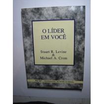 Lider Em Voce Stuart Levine Michael Crom Editora Record