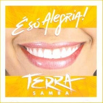 Cd Terra Samba - É Só Alegria