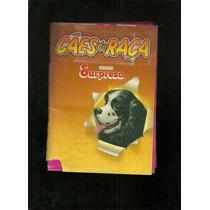 Álbum Figurinhas-cães De Raça- Surpresa Nestle.