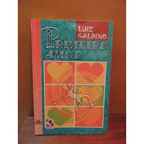 Livro Primeiro Amor Luiz Galdino