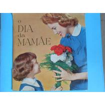 Wilma Camargo-o Dia Da Mamãe-compacto Simples-edic. Paulinas