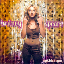 Cd Britney Spears - Oops!... I Did It Again * Lacrado * Raro