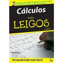 Cálculo Para Leigos - Volume . 1 + 2 - 2º Edição