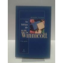 As Idéias De D. W. Winnicott: Um Guia - Alexander Newman
