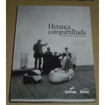 Herança Compartilhada Shared Heritage Livro Novo